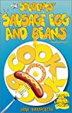 The Students' Sausage, Egg and Beans Cookbook, Jane Bamforth, 0572026218