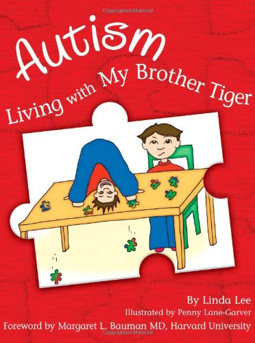 Autism: Living with My Brother Tiger