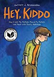 #9: Hey, Kiddo (National Book Award Finalist)