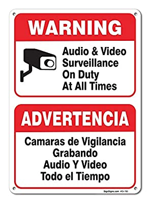 "Audio & Video Surveillance On Duty at All Times Sign, Large 10 X 7"" Aluminum, For Indoor or Outdoor Use - By SIGO SIGNS by Sigo Signs"