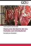 Consumo de Carne de Res Tratada con Clenbuterol, Claudia Magdalena López Hernández, 3845491000