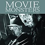 Movie Monsters, David Baird, 1840729724
