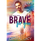 Brave for You (Oahu Lovers Book 1)