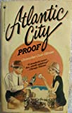 Atlantic City Proof, Christopher C. Gilmore, 0523480385