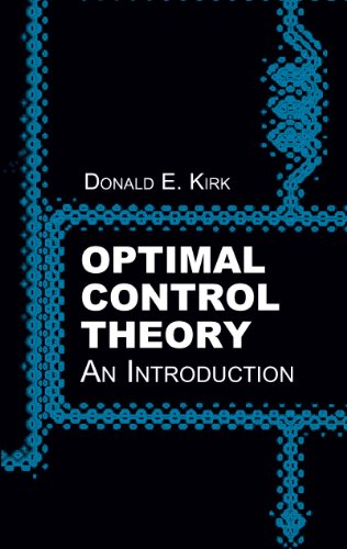 Optimal Control Theory: An Introduction (Dover Books on Electrical Engineering)
