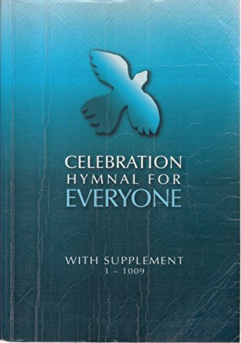 Celebration Hymnal for Everyone with Supplement: 1-1009