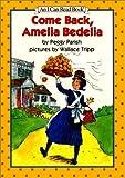 Come Back, Amelia Bedelia, Peggy Parish, 0060266910