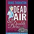 Dead Air & Double Dares (An Elmwood Confidential Cozy Mystery Book 2)