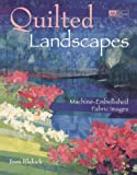 Quilted Landscapes, Joan Blalock, 156477144X
