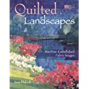 Quilted Landscapes: Machine-Embellished Fabric Images