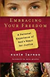 Embracing Your Freedom, Susie Larson, 0802452809
