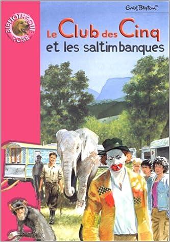 Amazon Fr Le Club Des Cinq Et Les Saltimbanques Enid