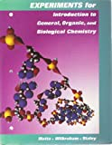 Experiments for Introduction to General, Organic, and Biological Chemistry, Michael Matta, 0669333131