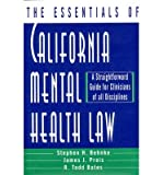img - for [(The Essentials of California Mental Health Law )] [Author: Stephen H. Behnke] [Jan-1999] book / textbook / text book