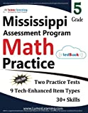 Mississippi Assessment Program Test Prep: 5th Grade Math Practice Workbook and Full-length Online Assessments: MAP Study Guide