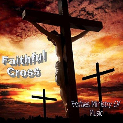 Faithful Cross - Faithful Cross