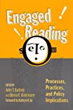 img - for Engaged Reading: Processes, Practices, and Policy Implications (Language and Literacy Series (Teachers College Pr)) (Language & Literacy Series) book / textbook / text book