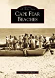 Cape Fear Beaches   (NC)  (Images of America)