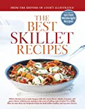 The Best Skillet Recipes, Cook's Illustrated Magazine Editors, 1933615419