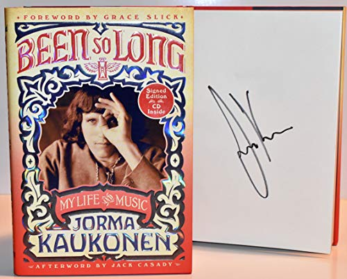 Been So Long My Life & Music AUTOGRAPHED Book SIGNED by Jorma Kaukonen (BRUISED COPY)