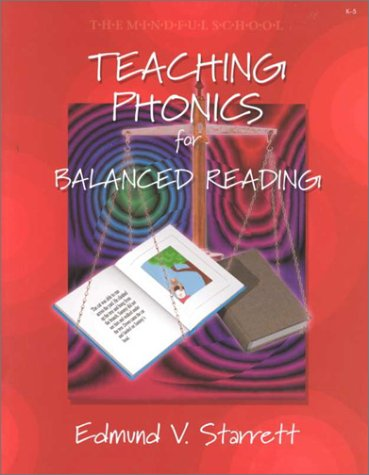 Teaching Phonics for Balanced Reading (The mindful school)