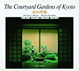 img - for The Courtyard Gardens of Kyoto book / textbook / text book