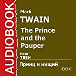 The Prince and the Pauper [Russian Edition] | Mark Twain