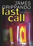 Last Call, James Grippando, 0060831162