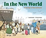 In the New World: A Family in Two Centuries