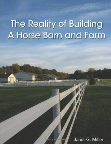 Horse Barn Building - The Reality Of Building A Horse Barn And Farm