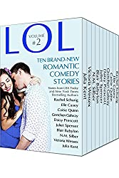 LOL #2 Romantic Comedy Anthology - Volume 2 - Even More All-New Romance Stories by Bestselling Authors (LOL Romantic Comedy Anthology) (English Edition)