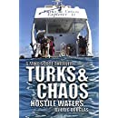 Turks and Chaos: Hostile Waters (A Mike Scott Thriller Book 9)