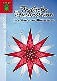 Festliche Fenstersterne zur Advents- und Weihnachtszeit: Sterne aus Transparentpapier