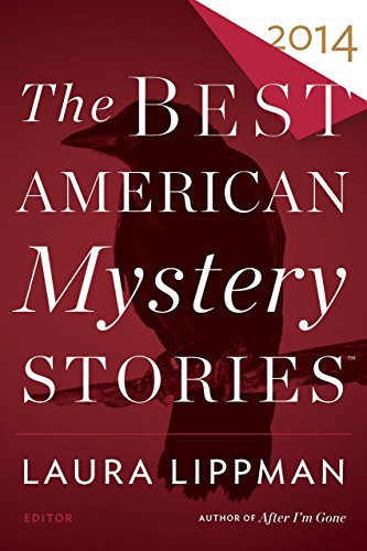 The Best American Mystery Stories 2014 (The Best American Series ®)