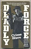 Crime Wave, Mark Dixon, 0425109771