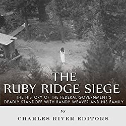 The Ruby Ridge Siege