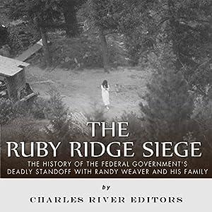 The Ruby Ridge Siege Audiobook