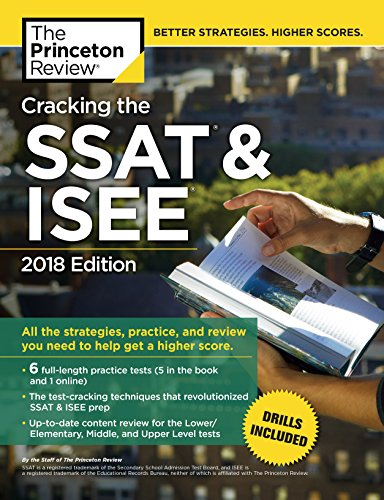 Cracking The SSAT ISEE 2018 Edition All Strategies Practice And