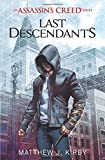 img - for Last Descendants: An Assassin's Creed Novel Series book / textbook / text book