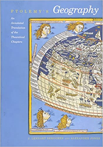 Ptolemys geography an annotated translation of the theoretical ptolemys geography an annotated translation of the theoretical chapters ptolemy j lennart berggren alexander jones 9780691092591 amazon books gumiabroncs Image collections