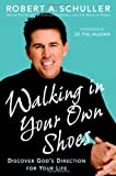 Walking in Your Own Shoes, Robert A. Schuller, 044658097X