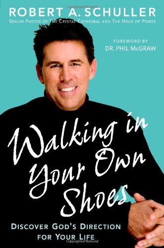 Download Walking in Your Own Shoes: Discover God's Direction for Your Life ebook