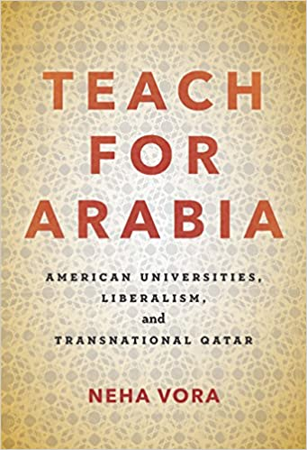 Amazon com: Teach for Arabia: American Universities, Liberalism, and