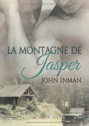 La Montagne de Jasper  [Inman, John] (Tapa Blanda)