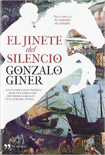 Pack ECI El jinete del silencio: La aventura de un insólito mozo ...