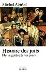 Histoire des juifs par Abitbol