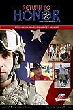Return to Honor-Starring REAL AMERICAN HEROES
