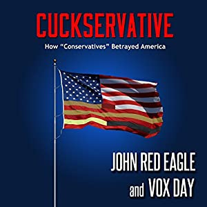 Cuckservative: How