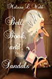 Bell, Book, and Sandals (Maxie Duncan Book 1)