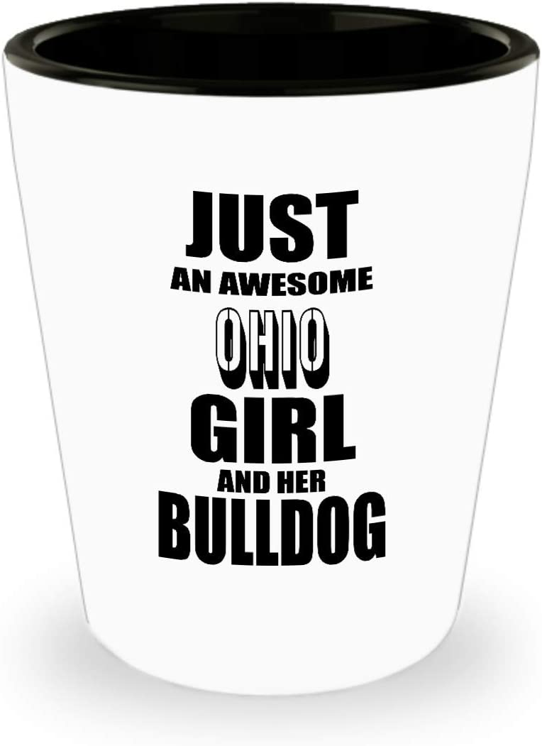 Amazon Com Ohio White Ceramic Shot Glass State Just An Awesome Ohio Girl Best Inspirational Gifts And Sarcasm For Dad Am1612 Shot Glasses